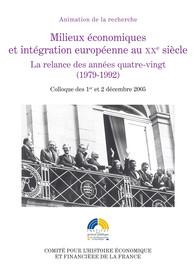 Milieux économiques et intégration européenne au XXe siècle