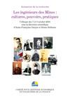 Les ingénieurs des Mines : cultures, pouvoirs, pratiques