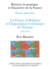 La France, la Belgique et l'organisation économique de l'Europe, 1918-1935
