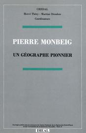 Biographie de Pierre Monbeig
