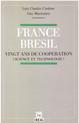 France-Brésil: vingt ans de coopération
