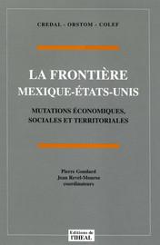 Les études concernant la gestion de l'environnement frontalier Mexique-USA dans le SIGEF (Système d'information géographique de la frontière nord)