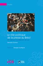 Le rôle politique de la presse au Brésil