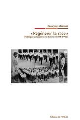 « Régénérer la race »