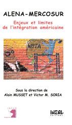 Alena-Mercosur : enjeux et limites de l'intégration américaine