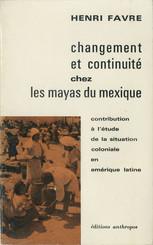 Changement et continuité chez les Mayas du Mexique