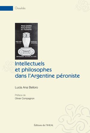 Intellectuels et philosophes dans l'Argentine péroniste