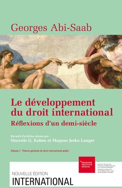 Le développement du droit international : réflexions d'un demi-siècle. Volume I