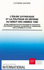 L'Église catholique et la politique de défense au début des années 1980