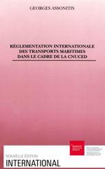 Réglementation internationale des transports maritimes dans le cadre de la CNUCED