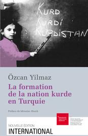 La formation de la nation kurde en Turquie