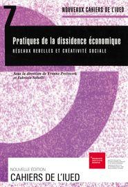 Pratiques de la dissidence économique