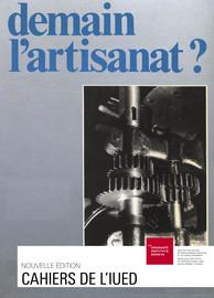 Paradigmes majoritaires contre pratique minoritaire: les raisons de l'artisanat