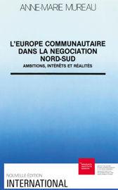 L'Europe communautaire dans la négociation Nord-Sud