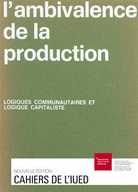 L'ambivalence de la production