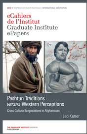 Pashtun Traditions versus Western Perceptions - 1  The