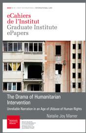 The Drama of Humanitarian Intervention
