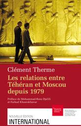 Les relations entre Téhéran et Moscou depuis 1979