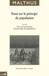 Essai sur le principe de population suivi de Une vue sommaire du principe de population