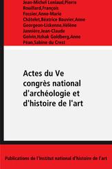 Actes du Ve congrès national d'archéologie et d'histoire de l'art