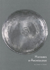 Histoires d'archéologie. De l'objet à l'étude