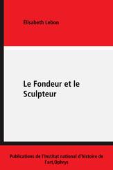 Le Fondeur et le Sculpteur