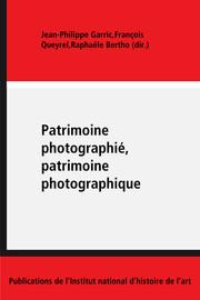 De la photographie du patrimoine culturel: l'expérience de l'Inventaire général