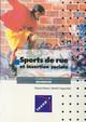 Sports de rue et insertion sociale