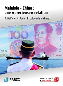 Malaisie - Chine : une « précieuse » relation