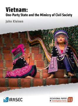 Vietnam: One-Party State and the Mimicry of the Civil Society