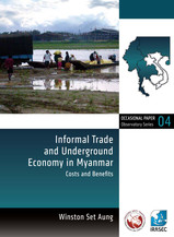 Informal Trade and Underground Economy in Myanmar
