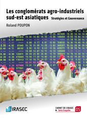 Les conglomérats agro-industriels sud-est asiatiques