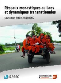 Réseaux monastiques au Laos et dynamiques transnationales