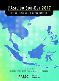 L'Asie du Sud-Est 2017 : bilan, enjeux et perspectives