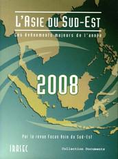 L'Asie du Sud-Est 2008 : les évènements majeurs de l'année