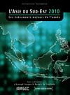 L'Asie du Sud-Est 2010: les évènements majeurs de l'année