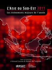 L'Asie du Sud-Est 2011 : les évènements majeurs de l'année