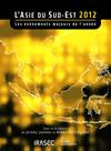 L'Asie du Sud-Est 2012: les évènements majeurs de l'année