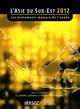 L'Asie du Sud-Est 2012 : les évènements majeurs de l'année