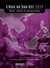 L'Asie du Sud-Est 2014 : bilan, enjeux et perspectives