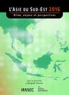 L'Asie du Sud-Est 2016: bilan, enjeux et perspectives