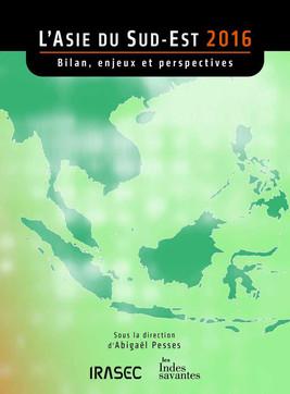 L'Asie du Sud-Est 2016 : bilan, enjeux et perspectives