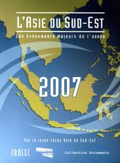 L'Asie du Sud-Est 2007 : les évènements majeurs de l'année