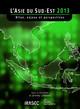 L'Asie du Sud-Est 2013 : bilan, enjeux et perspectives