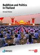 Monastic activism and the case of Wat Phra Dhammakaya