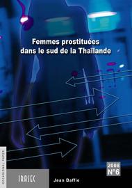 Femmes prostituées dans la région du sud de la Thaïlande