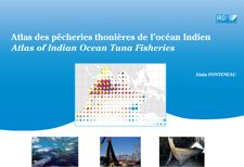 Atlas des pêcheries thonières de l'océan Indien / Atlas of Indian Ocean Tuna Fisheries
