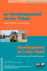 Le développement du lac Tchad / Development of Lake Chad