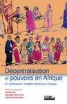 Décentralisation et pouvoirs en Afrique