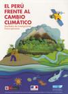 El Perú frente al cambio climático